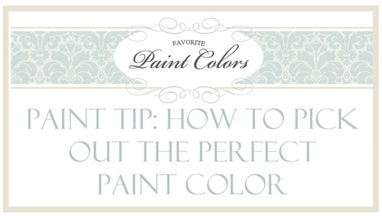 How to pick out the perfect paint color paint tips - How to pick paint colors ...