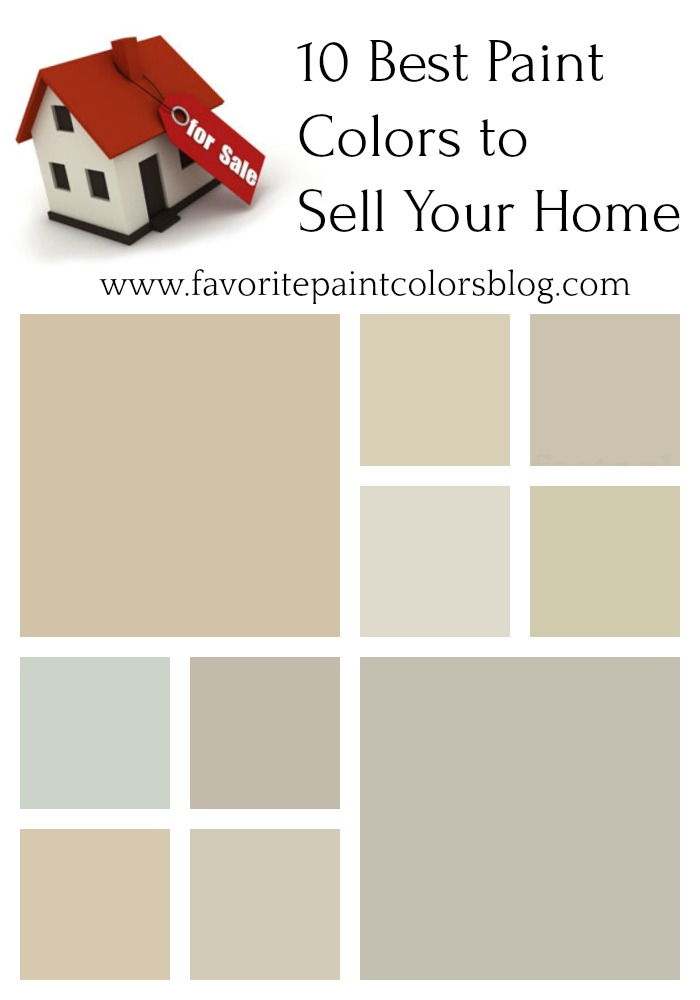 Best Paint Colors To Sell Your Home Favorite Paint Colors Blog